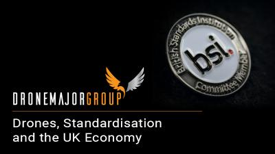 Drones, Standardisation and the UK Economy