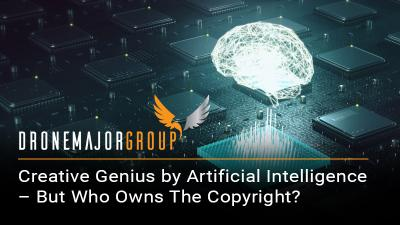 Creative genius by artificial intelligence – but who owns the copyright?