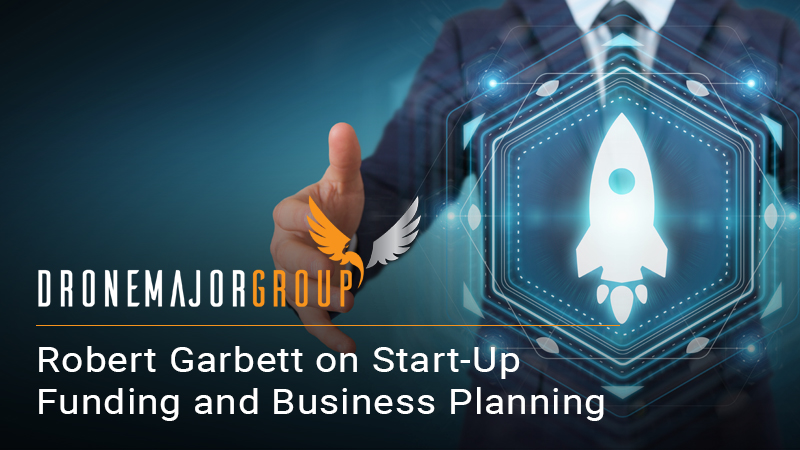 Robert Garbett on Start-Up Funding and Business Planning